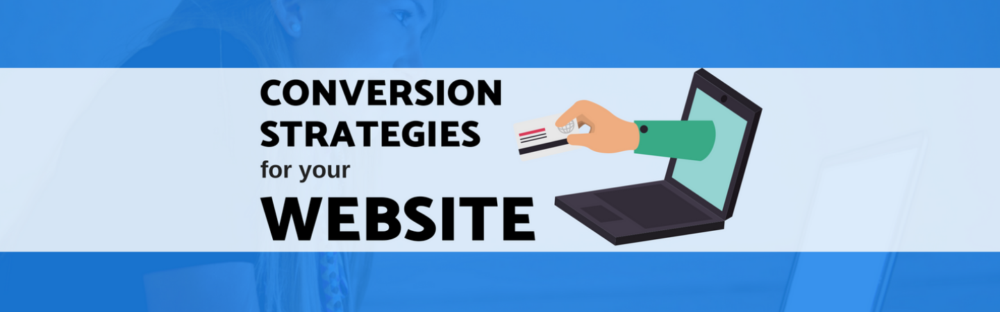 Conversion Strategies for your Website