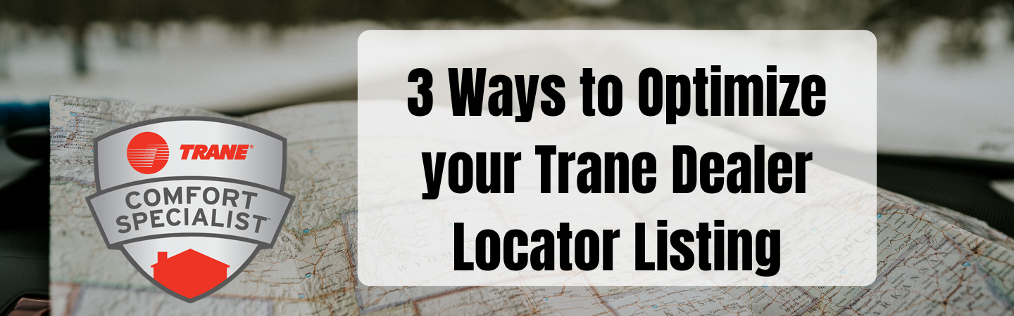 3 Ways to Optimize your Trane Dealer Locator Listing