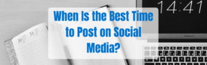 When's the Best Time to Post on Social Media?
