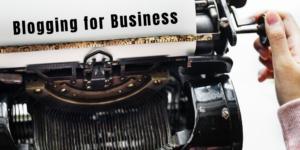 Blogging for Business