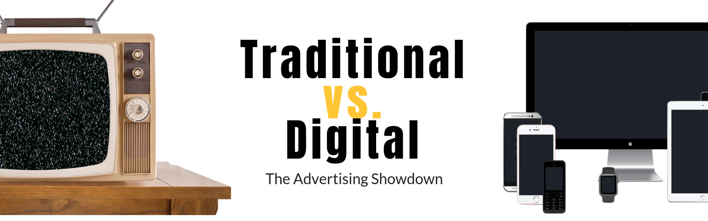 Traditional v. Digital Marketing Advetising