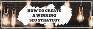 Winning SEO Strategy