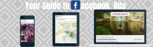 The Ultimate Guide to Online Advertising with Facebook Ads
