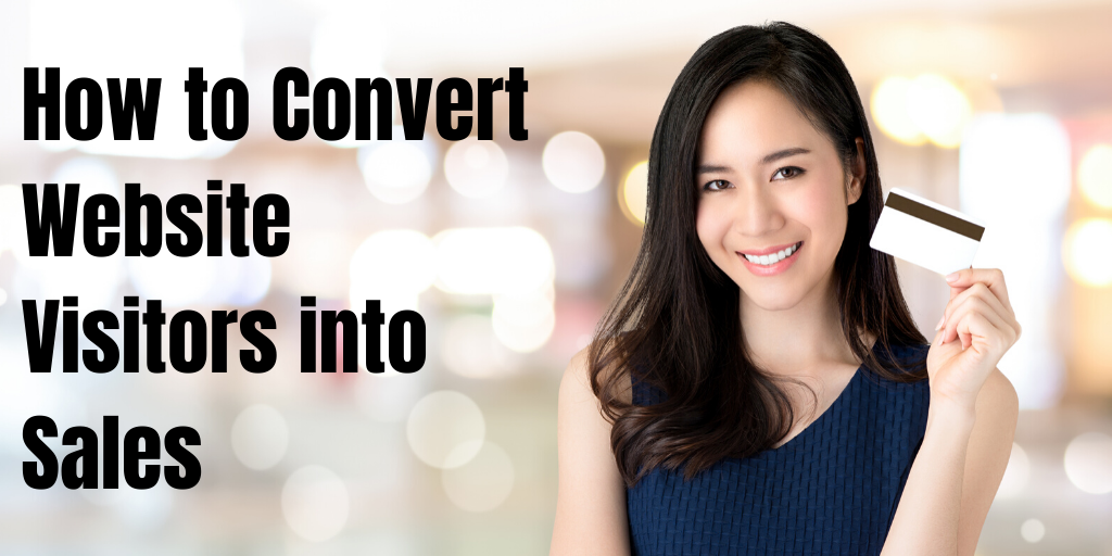 How to Convert Website Visitors into Sales